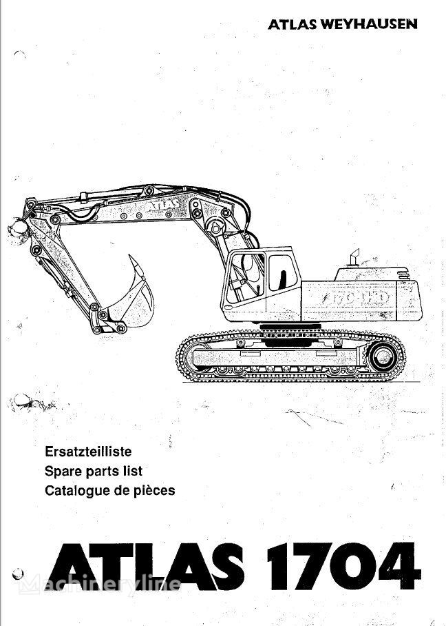 instrucţiuni de exploatare ATLAS KATALOG częsci pentru excavator ATLAS 1704 nou